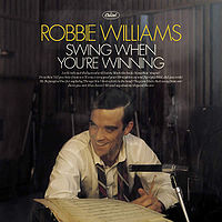 200px-Robbie_Williams_-_Swing_When_You're_Winning_-_CD_album_cover